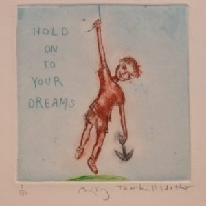 Bjørg Thorhallsdottir Hold on to your dreams